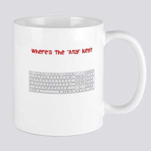 "Where's The ""Any"" Key Mug"