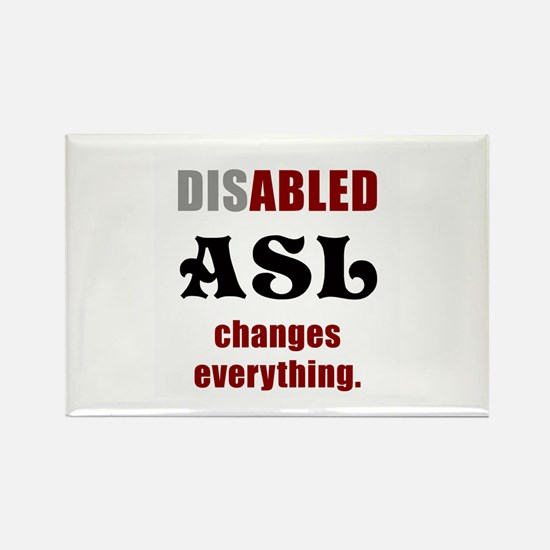 ASL CHANGES EVERYTHING Rectangle Magnet