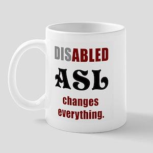 ASL CHANGES EVERYTHING Mug