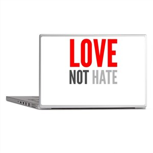 Love Not Hate Laptop Skins