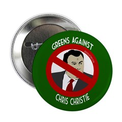 Greens Against Chris Christie button