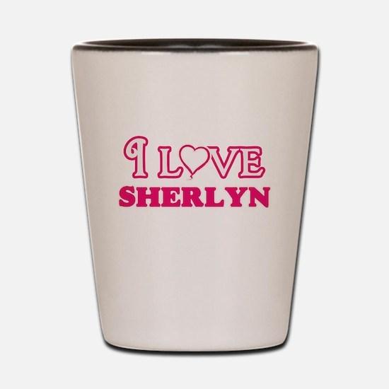 I Love Sherlyn Shot Glass