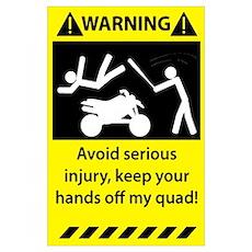 Quad Warning Poster