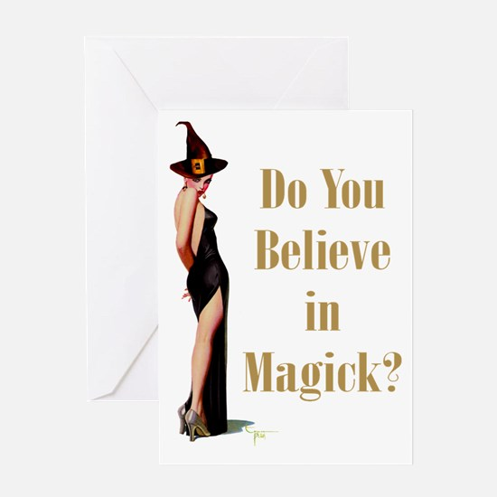Do You Believe In Magick? Greeting Card