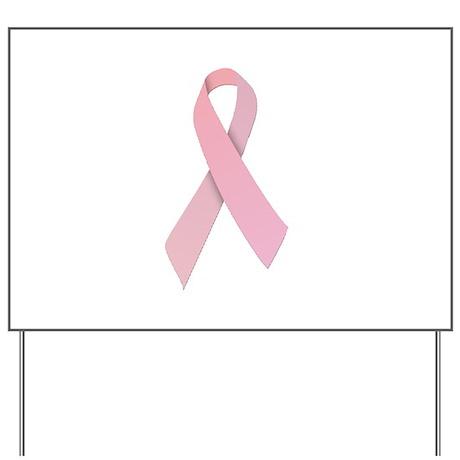 Pink Ribbon Yard Sign