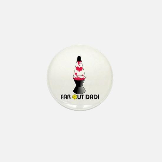 Far Out Dad Mini Button