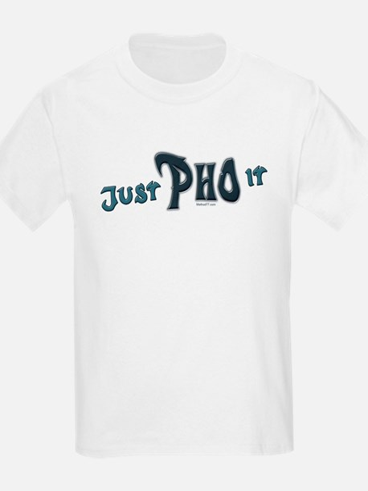 Just Pho It Kids T-Shirt