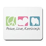 Peace, Love, Keeshonds Mousepad