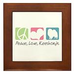 Peace, Love, Keeshonds Framed Tile