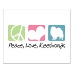 Peace, Love, Keeshonds Small Poster