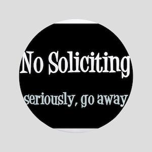 "No soliciting 3.5"" Button"