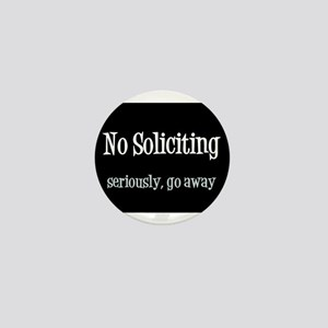 No soliciting Mini Button