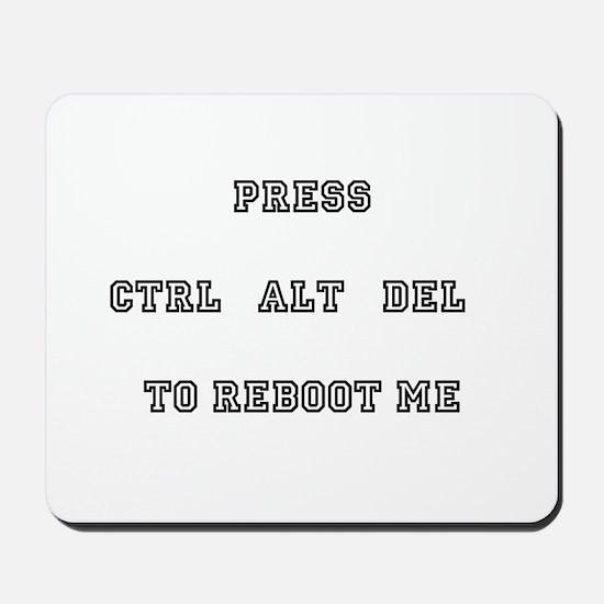 Press Ctrl Alt Del Mousepad