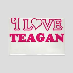 I Love Teagan Magnets