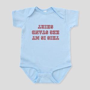 Keg Stand Shirt Infant Bodysuit