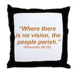 No Vision Throw Pillow