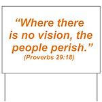 No Vision Yard Sign