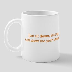 Just sit down Mug