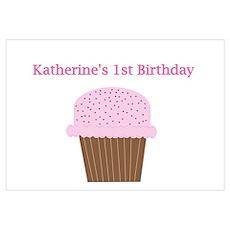Katherine's First Birthday Cu Poster