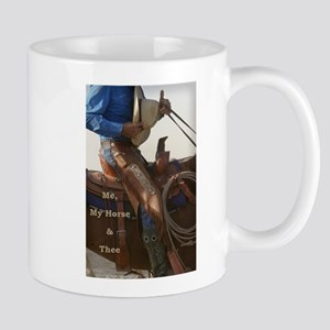 Me, My Horse & Thee Mug