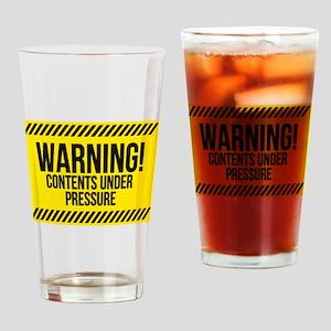 Contents under pressure Drinking Glass
