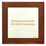Keeping an Eye Framed Tile