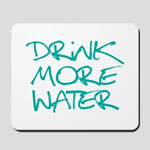 Drink More Water_Blue2 Mousepad