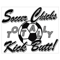 Soccer Chicks Kick Butt! Framed Print