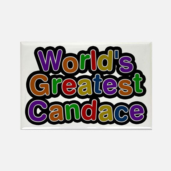 World's Greatest Candace Rectangle Magnet