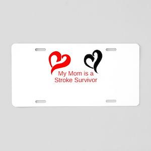 My Mom Is a Stroke Survivor Aluminum License Plate