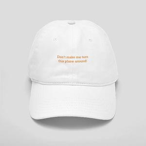 Turn this Plane Cap