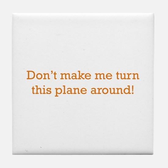 Turn this Plane Tile Coaster