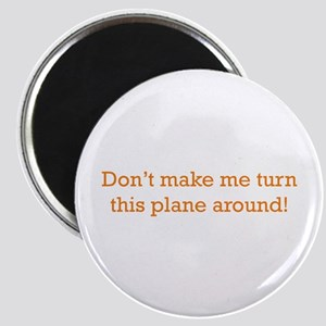 Turn this Plane Magnet