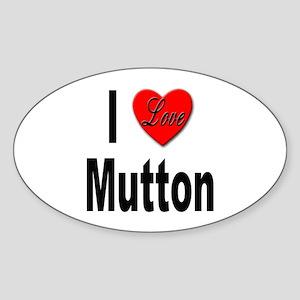 I Love Mutton Oval Sticker