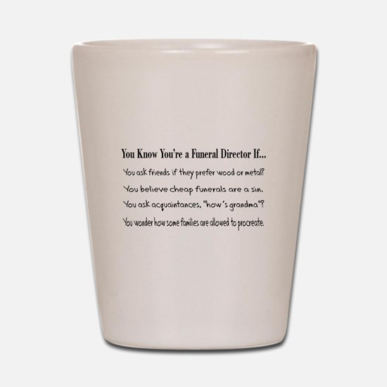 Funeral Director/Mortician Shot Glass