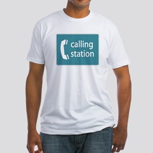 """Calling Station"" Fitted T-Shirt"