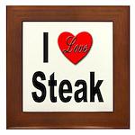 I Love Steak Framed Tile