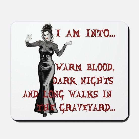 I am into...Lady Vampire Mousepad