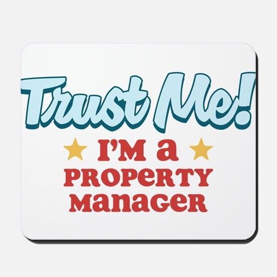 Trust Me Property Manager Mousepad