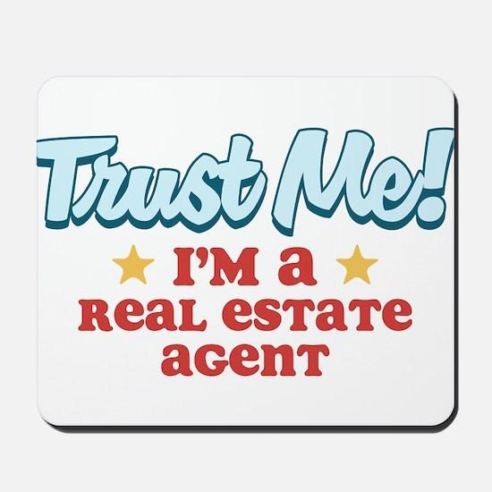 Trust Me Real Estate agent Mousepad