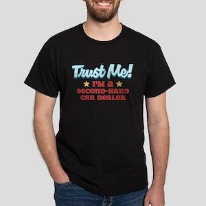 Trust Me Second-hand car deal Dark T-Shirt