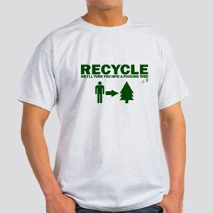 Recycle or Die Light T-Shirt