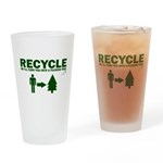 Recycle or Die Drinking Glass