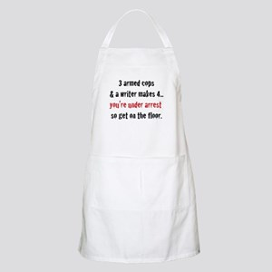 3 Armed Cops and a Writer... Apron