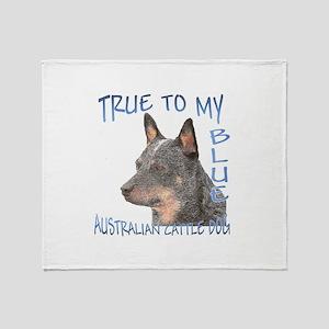 True To My Blue Throw Blanket