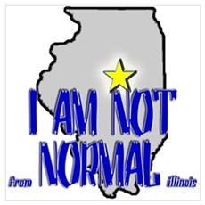 I am not (from) Normal (Illin Poster