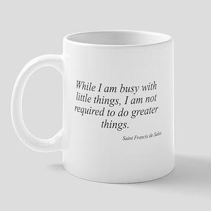 Saint Francis de Sales quote  Mug