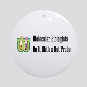Molecular Biologists Ornament (Round)