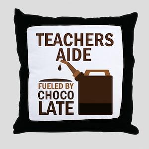 Teachers Aide Gift (Funny) Throw Pillow