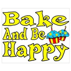 Bake And Be Happy Canvas Art